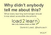 """Why didn't anybody tell me about this?"" What every lt should know about accessible documents"