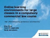 Online learning environments for large classes in a compulsory commercial law course