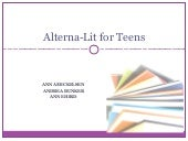 Alterna-Lit For Teens