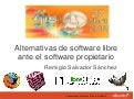 Alternativas de software libre frente al software propietario