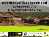 Alternative livelihoods and conservation: 
