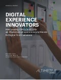 Digital Experience Innovators: How Leading CMOs and CDOs are Modernizing Experiences and Brands for Digital-First Customers by Brian Solis