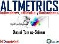 Altmetrics indicadores, utilidades y limitaciones