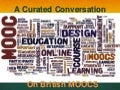 British MOOCs; a Curated Conversation
