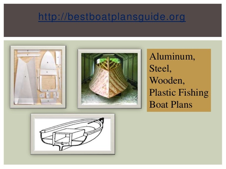 Aluminium Steel Wooden Plastic Fishing Boat Plans