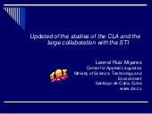 ALUMNI 2015_Update on the studies of the CLA and the useful collaboration with STI, Leonel Miyares