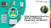 3 New Strategies to Boost Your Member Onboarding, Engagement, and Retention