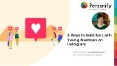 5 Ways to Build Buzz with Young Members on Instagram