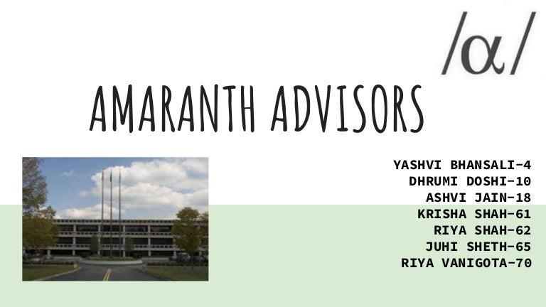 amaranth advisors prekybos strategija