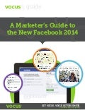 A marketer's guide to the new facebook 2014