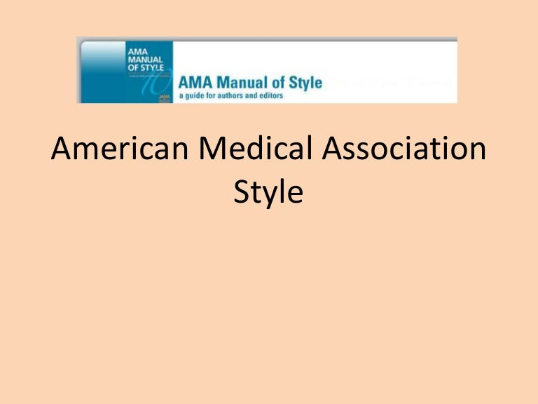 american medical association manual of style a guide for authors and editors official style manual of the american medical association