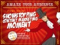 Amaze Your Audience: Find Your Showstopping Content Marketing Moment