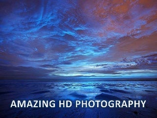 Amazing HD Photography