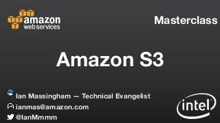 Amazon S3 Masterclass
