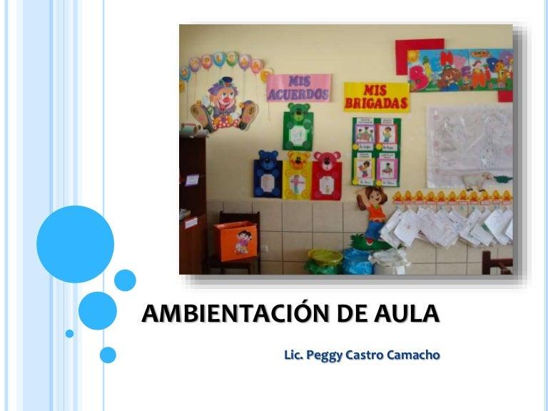 Ambientaci n de aula for Decoracion de espacios de aprendizaje