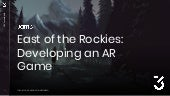 East of the Rockies: Developing an AR Game