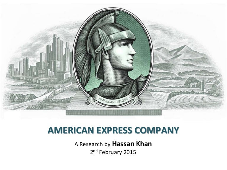 American express company a research by hassan khan