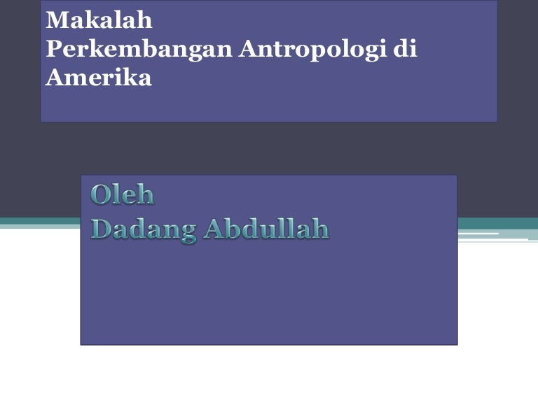 Perkembangan Antropologi Di Amerika