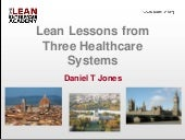 Lean Lessons from Three Healthcare Systems