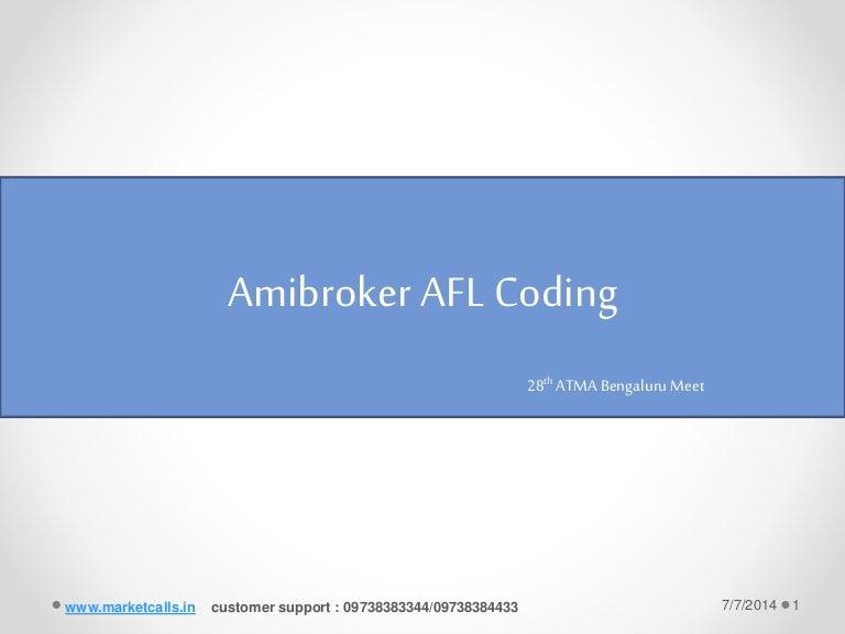 Amibroker afl coding 28th atma bengaluru meet