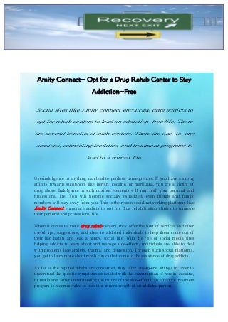 Amity Connect- Opt for a Drug Rehab Center to Stay Addiction-Free