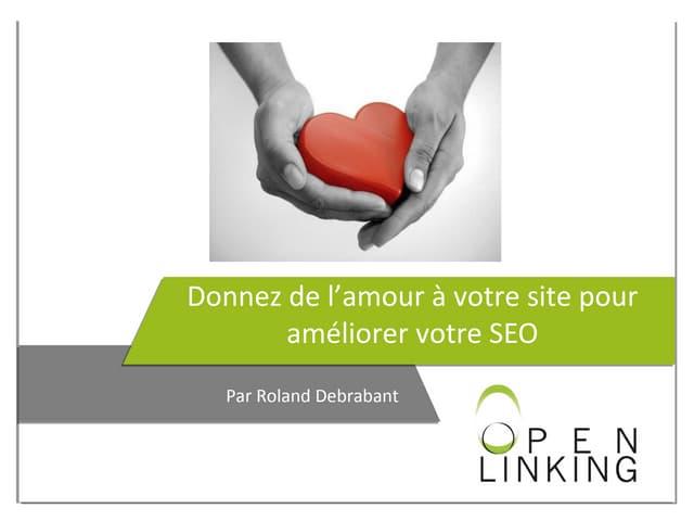 Donnez de l'amour à votre site pour améliorer votre référencement naturel