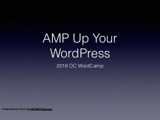 AMP Up Your WordPress