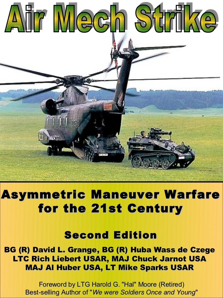 Air-Mech-Strike: Asymmetric Maneuver Warfare for the 21st Century