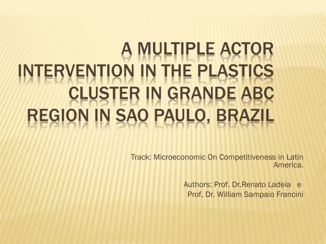 A multiple actor intervention in the plastics cluster in grande abc area, in sao paulo, brazil impresso