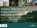 Women, men and the management of forests and landscapes