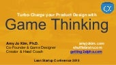 Turbo-charge you product with Game Thinking