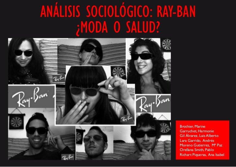Análisis sociológico de las gafas Ray-Ban 4985102cc4