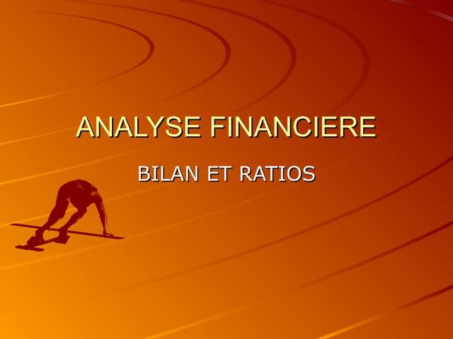 Analyse financiére (bilan + ratios)