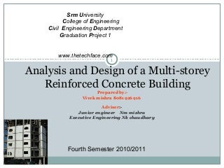 Analysis and design of a multi storey reinforced concrete