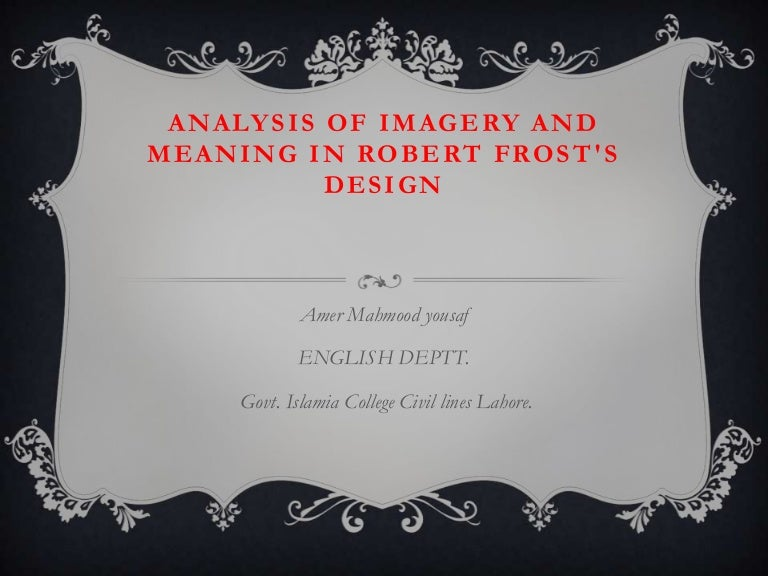 Analysis Of Imagery And Meaning In Robert Frosts Poem In White