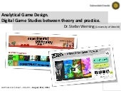Analytical Game Design: Digital Game Studies between theory and practice