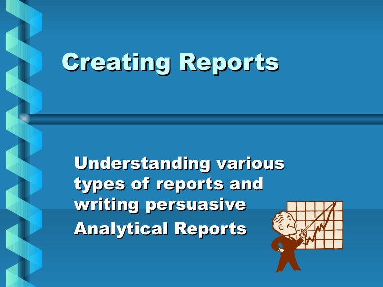 types analytical writing - analytical reports provide information, of course, but they differ from informational reports because they also evaluate, interpret and analyze the data for the reader, and offer the reader.