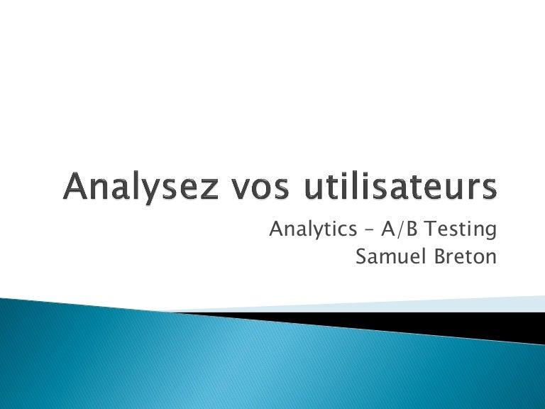 Analyser vos utilisateurs