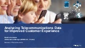 Analyzing telecommunications data for improved customer experience