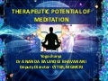 THERAPEUTIC POTENTIAL OF MEDITATION