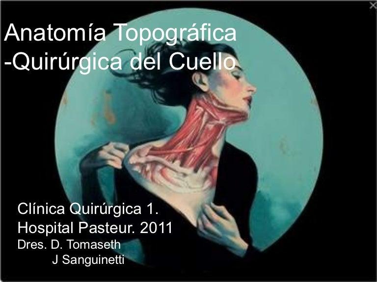 Anatomía quirúrgica del cuello DR JUAN SANGUINETTI