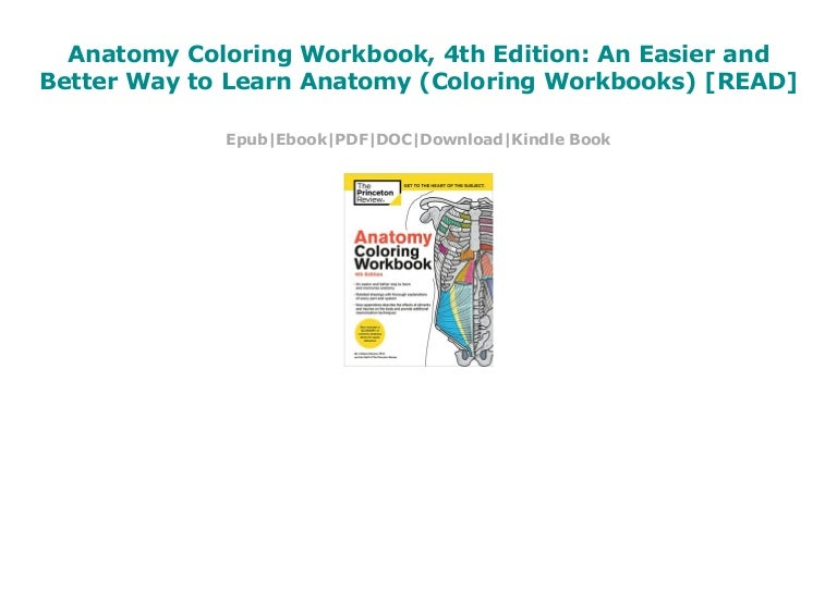 Anatomy Coloring Workbook, 4th Edition: An Easier and ...