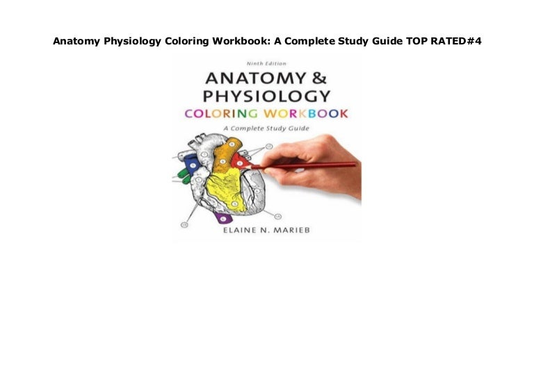 - Anatomy Physiology Coloring Workbook: A Complete Study Guide TOP RA…