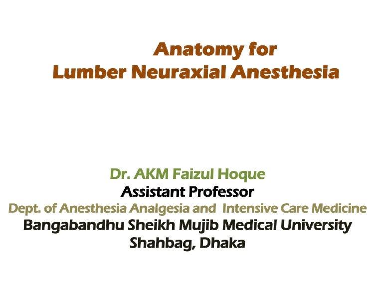 Anatomy For Lumber Neuraxial Anesthesia