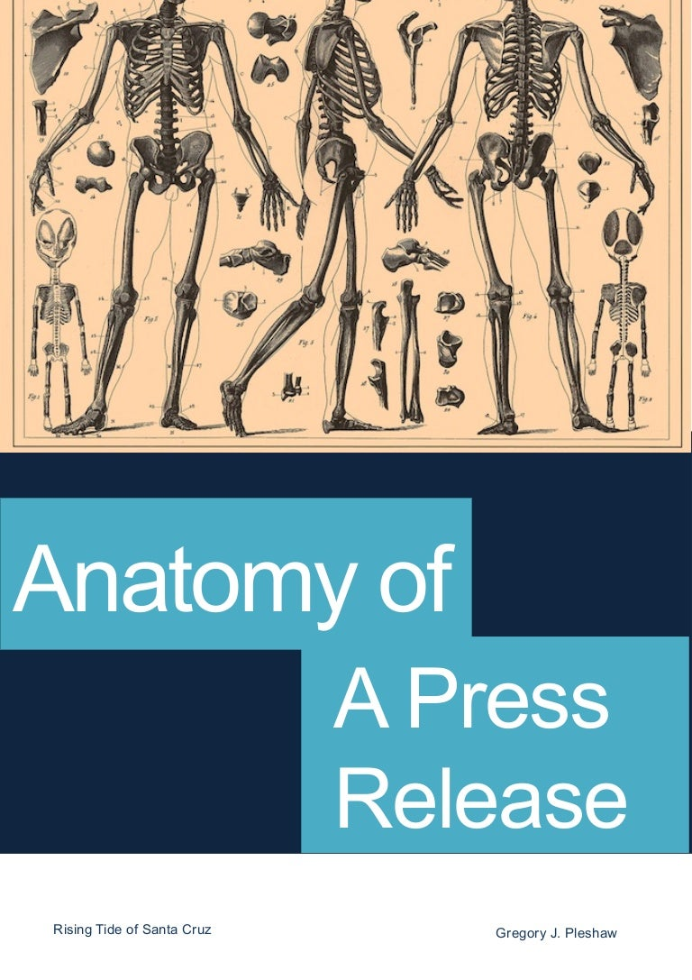 Anatomy of a Press Release - And How to Pitch It.