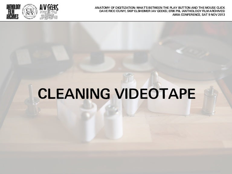 Anatomy Of Digitization Cleaning Videotapesignal Monitoring