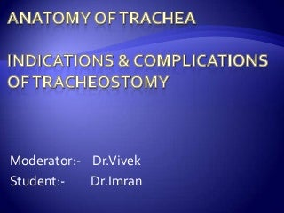 ANATOMY OF TRACHEA & TRACHEOSTOMY