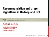 Recommendation and graph algorithms in Hadoop and SQL