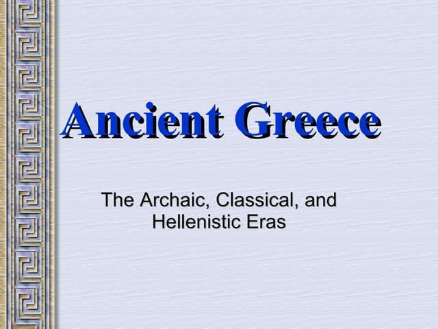 Ancient Greece Intro2009