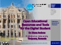 Open Educational Resources and Tools for the Digital Student